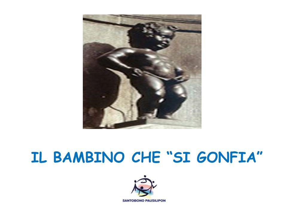 """IL BAMBINO CHE """"SI GONFIA"""""""