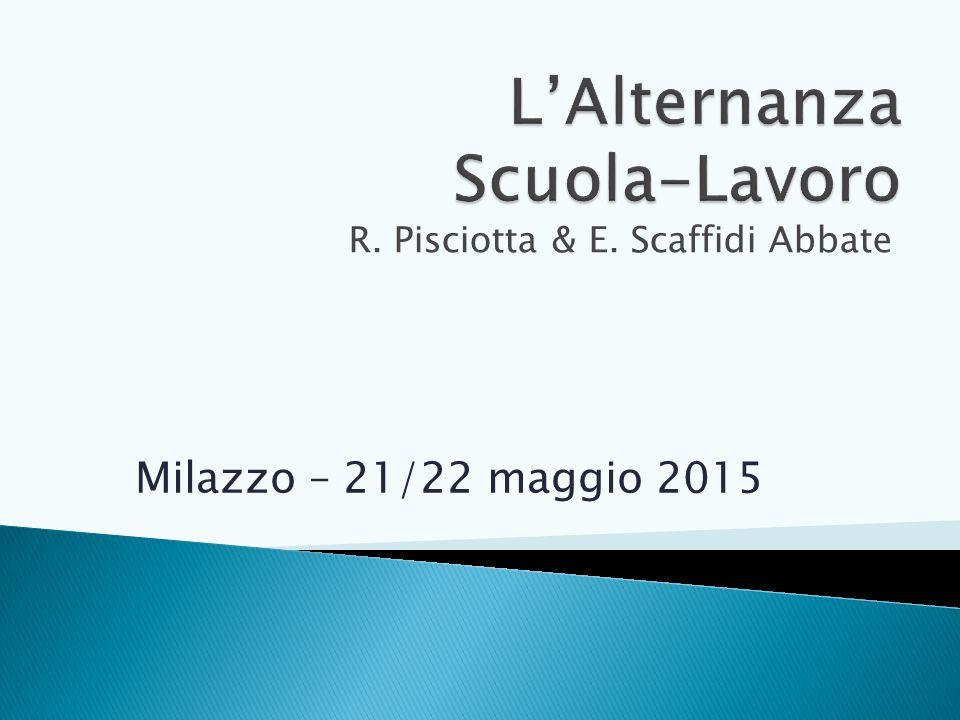 R. Pisciotta & E. Scaffidi Abbate Milazzo – 21/22 maggio 2015