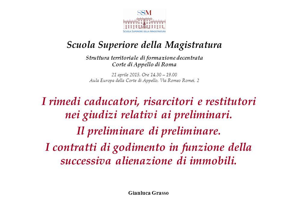 Gianluca Grasso - Il contratto preliminare Al fine di individuare l inadempimento rilevante (art.