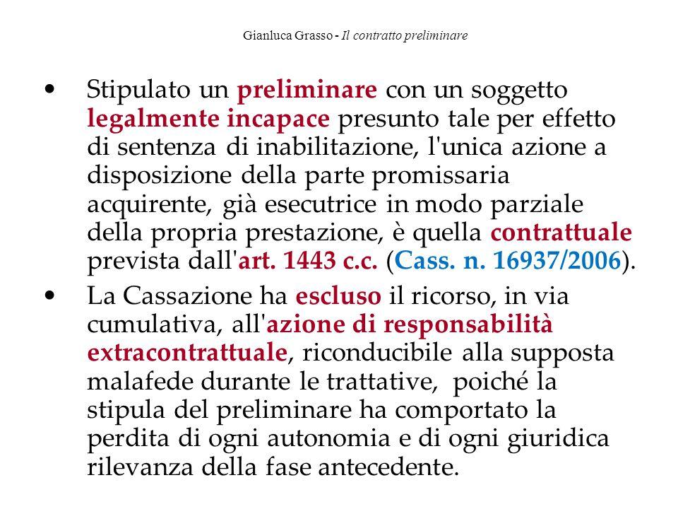 Gianluca Grasso - Il contratto preliminare Stipulato un preliminare con un soggetto legalmente incapace presunto tale per effetto di sentenza di inabi