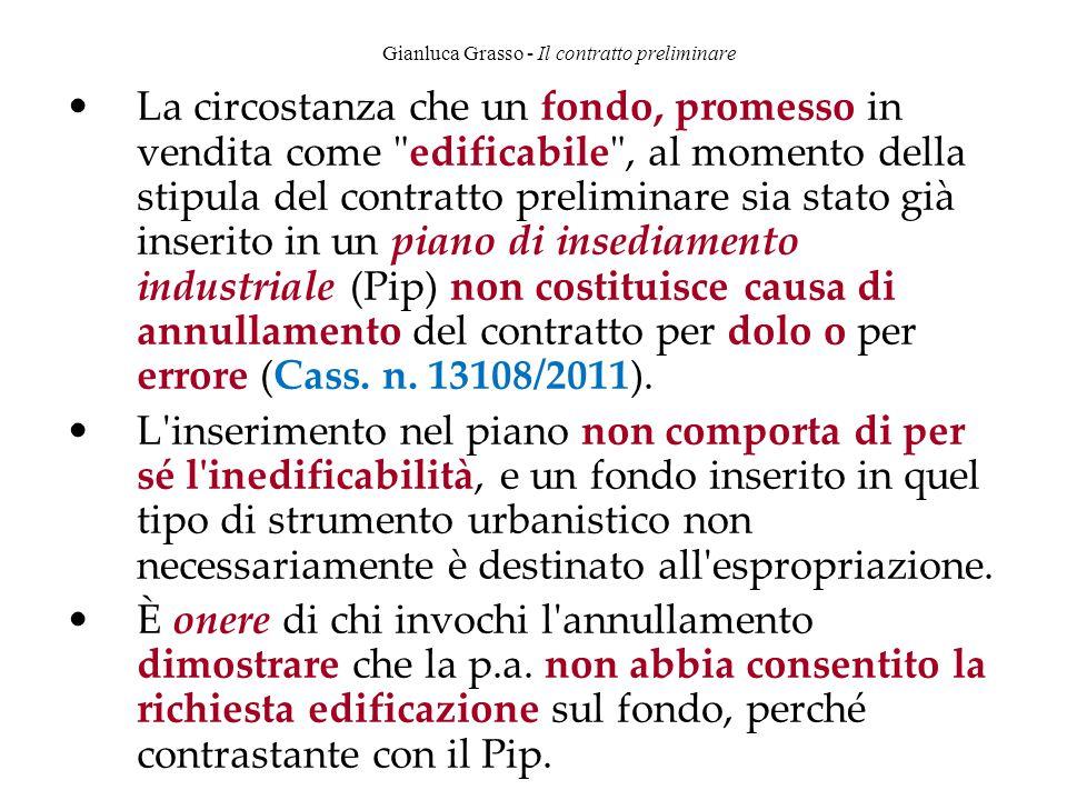 Gianluca Grasso - Il contratto preliminare La circostanza che un fondo, promesso in vendita come