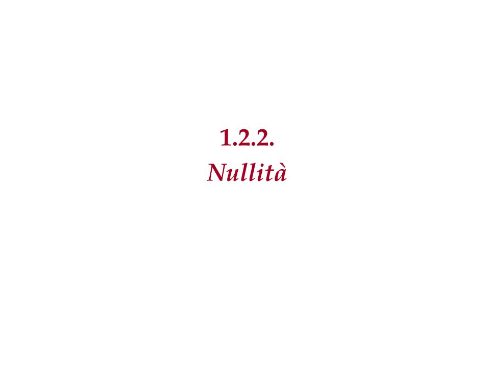 1.2.2. Nullità
