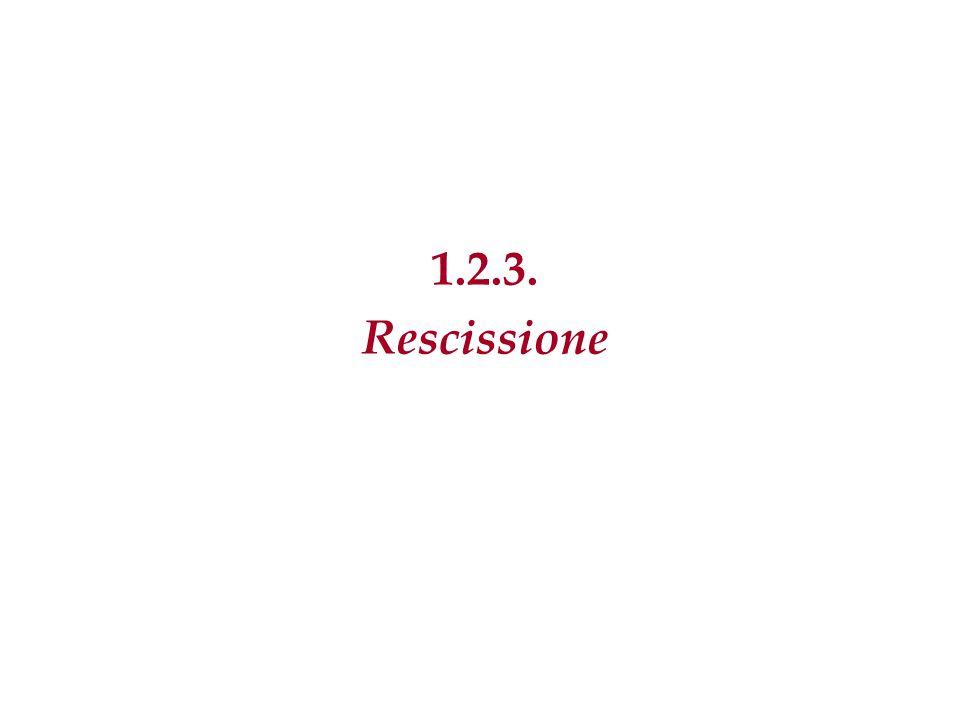 1.2.3. Rescissione