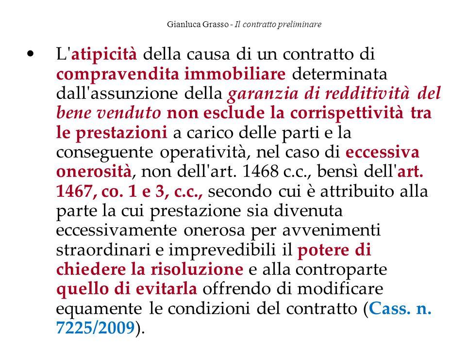Gianluca Grasso - Il contratto preliminare L'atipicità della causa di un contratto di compravendita immobiliare determinata dall'assunzione della gara