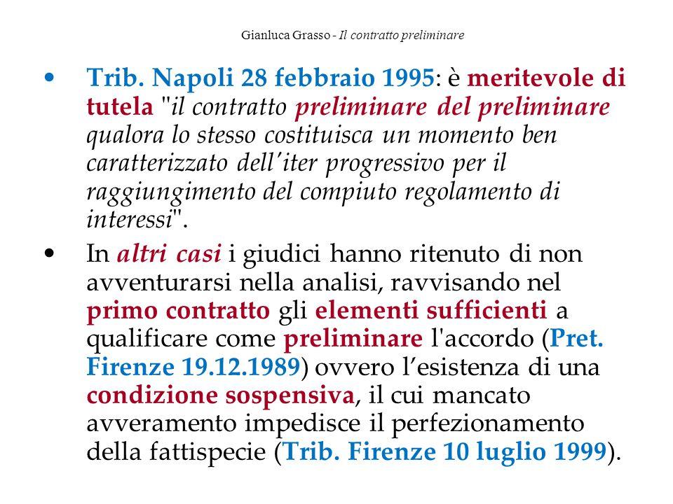 Gianluca Grasso - Il contratto preliminare Trib. Napoli 28 febbraio 1995: è meritevole di tutela