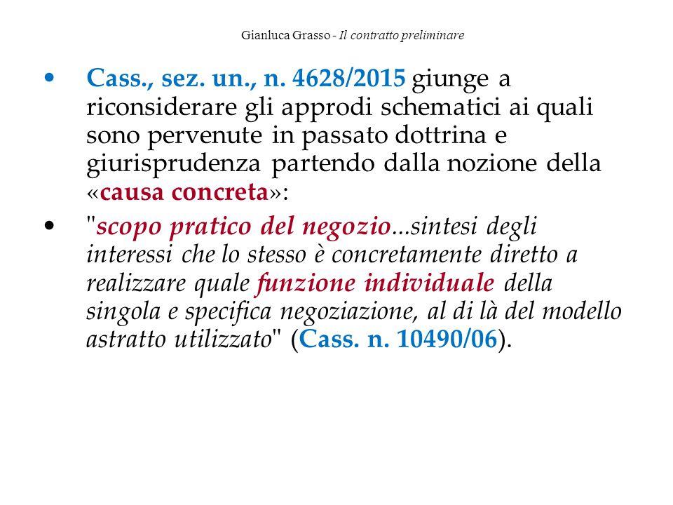 Gianluca Grasso - Il contratto preliminare Cass., sez. un., n. 4628/2015 giunge a riconsiderare gli approdi schematici ai quali sono pervenute in pass