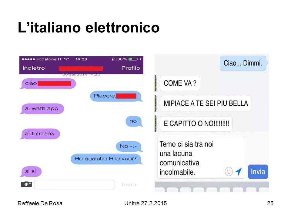 Raffaele De RosaUnitre 27.2.201525 L'italiano elettronico