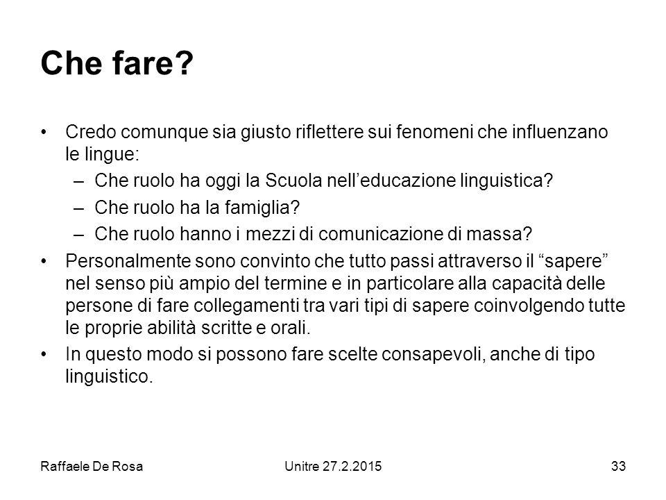 Raffaele De RosaUnitre 27.2.201533 Che fare.
