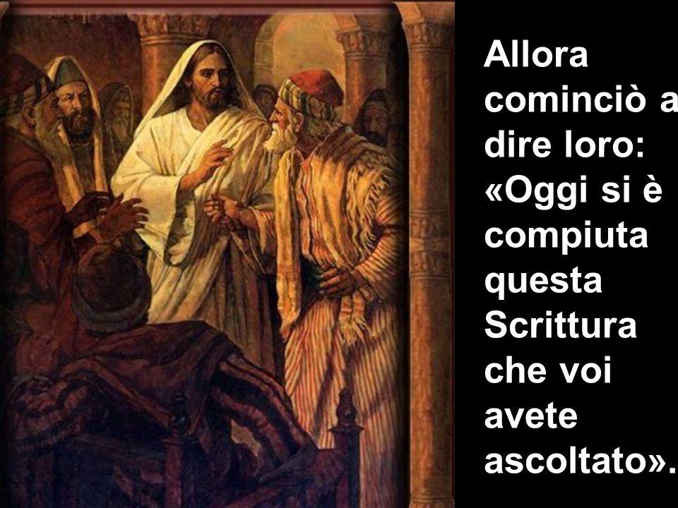Matteo 3,1-12 Allora cominciò a dire loro: «Oggi si è compiuta questa Scrittura che voi avete ascoltato».
