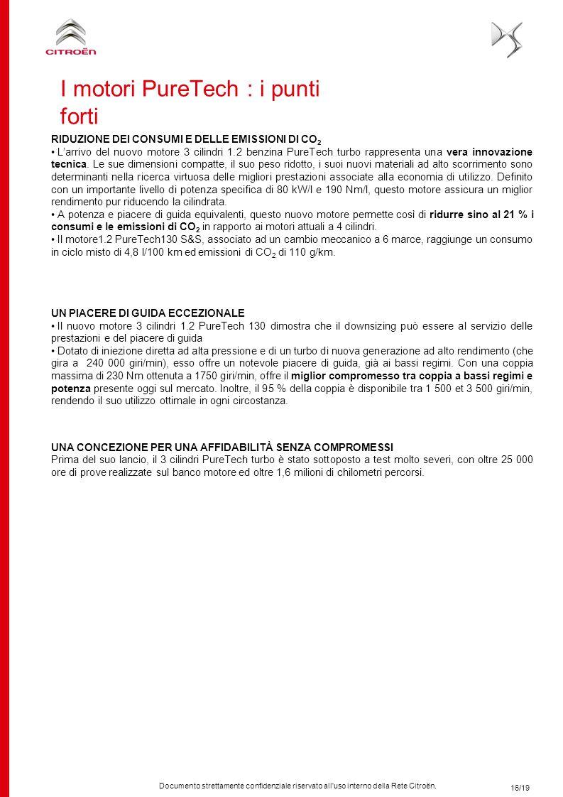 Documento strettamente confidenziale riservato all'uso interno della Rete Citroën. 16/19 RIDUZIONE DEI CONSUMI E DELLE EMISSIONI DI CO 2 L'arrivo del