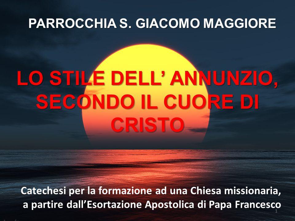 IL CORAGGIO (Papa Francesco 3.5.13) 52 «Trasmettere il Vangelo chiede a noi di essere coraggiosi: il coraggio del trasmettere la fede.