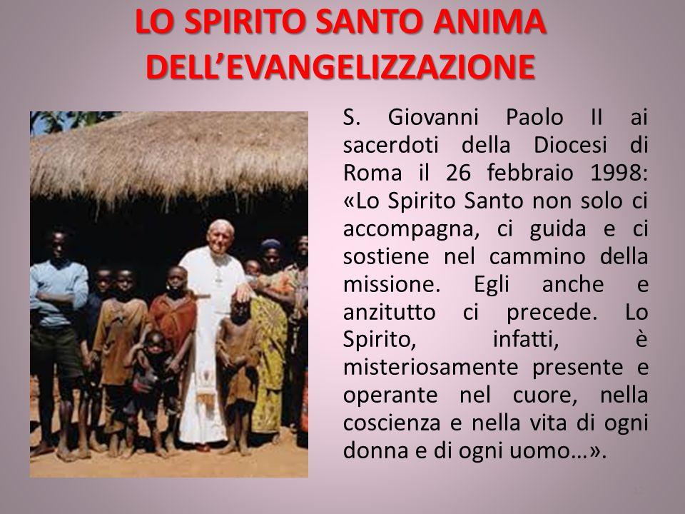 LO SPIRITO SANTO ANIMA DELL'EVANGELIZZAZIONE S.