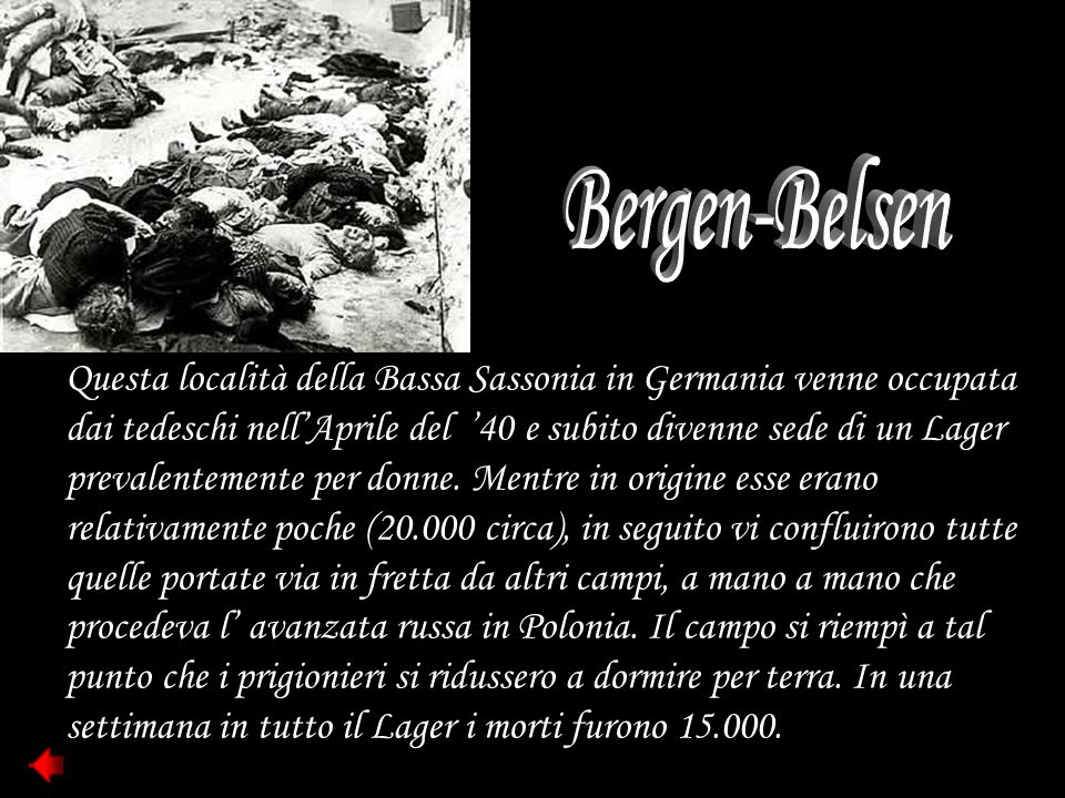 Il Lager di Birkenau in Polonia è rimasto famoso per i suoi forni crematori riservati in modo particolare agli ebrei anche italiani.