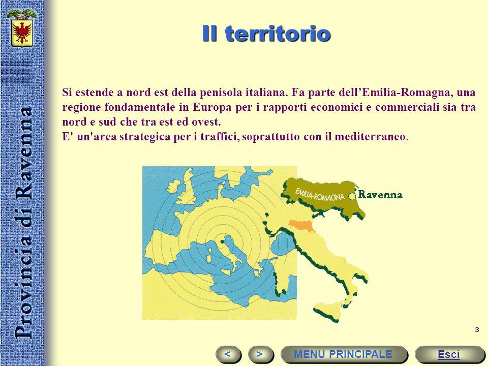 2 Ravenna: una provincia europea Esci > > < < Territorio La popolazione Economia e lavoro Le vie di comunicazione I mercati e le esportazioni Turismo