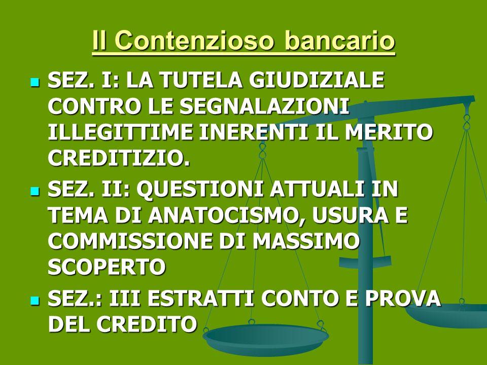 Il Contenzioso bancario SEZ.