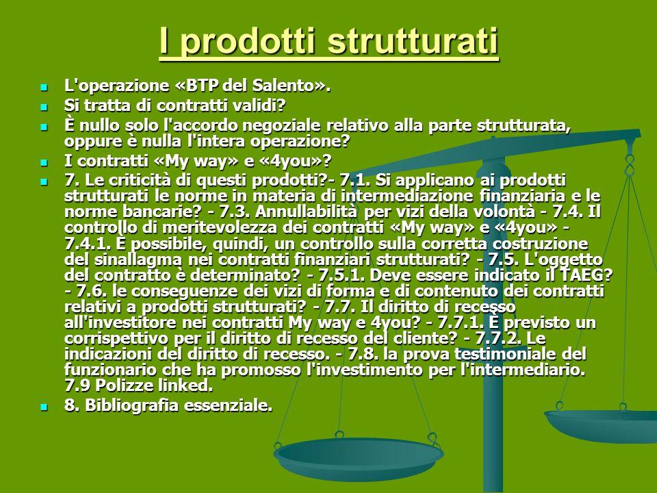 I prodotti strutturati L operazione «BTP del Salento».