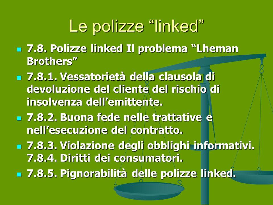 Le polizze linked 7.8.Polizze linked Il problema Lheman Brothers 7.8.