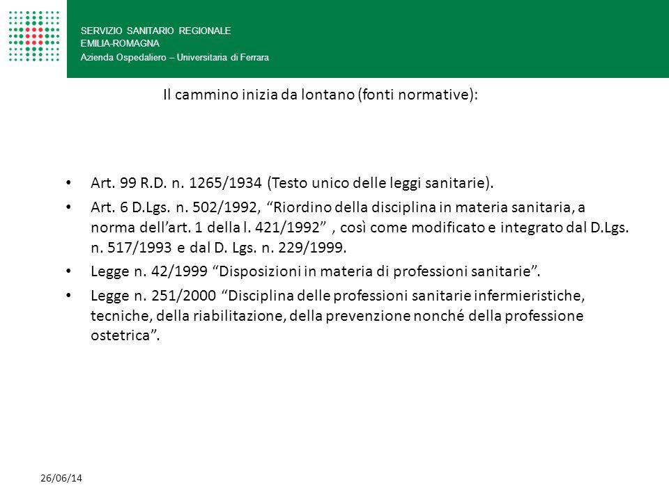 SERVIZIO SANITARIO REGIONALE EMILIA-ROMAGNA Azienda Ospedaliero – Universitaria di Ferrara Art. 99 R.D. n. 1265/1934 (Testo unico delle leggi sanitari