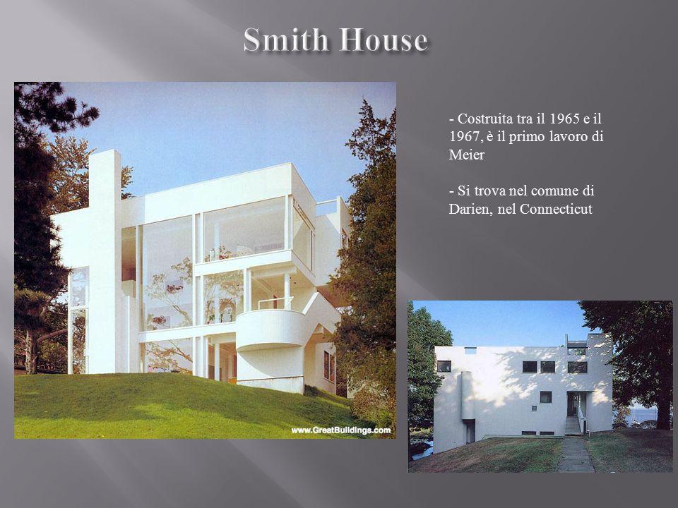 - Costruita tra il 1965 e il 1967, è il primo lavoro di Meier - Si trova nel comune di Darien, nel Connecticut