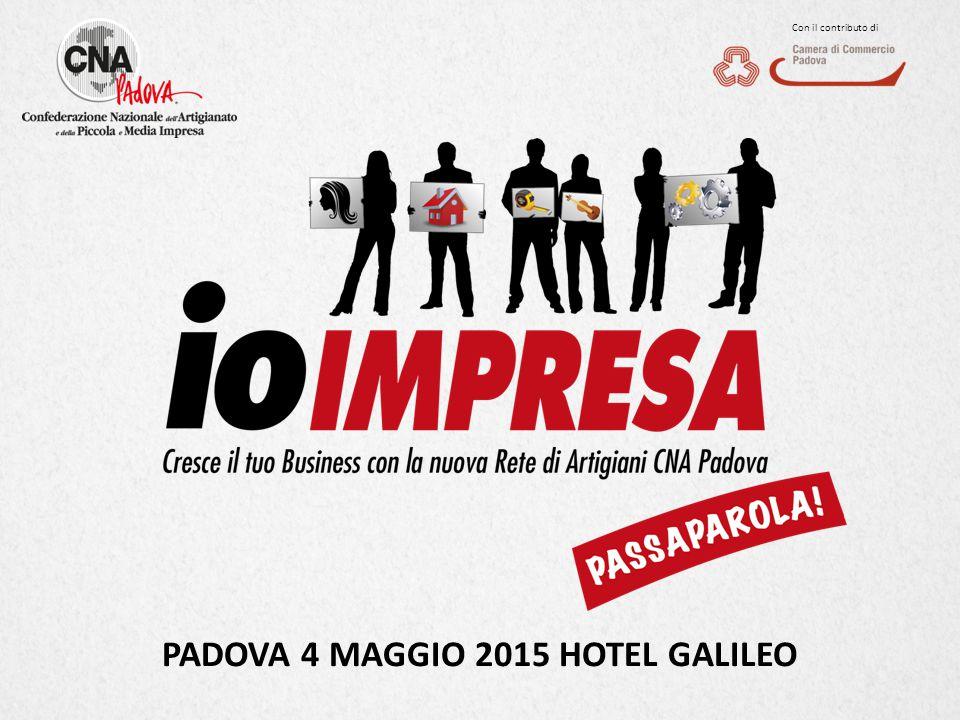 Con il contributo di PADOVA 4 MAGGIO 2015 HOTEL GALILEO