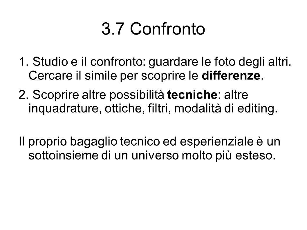 3.7 Confronto 1.Studio e il confronto: guardare le foto degli altri.