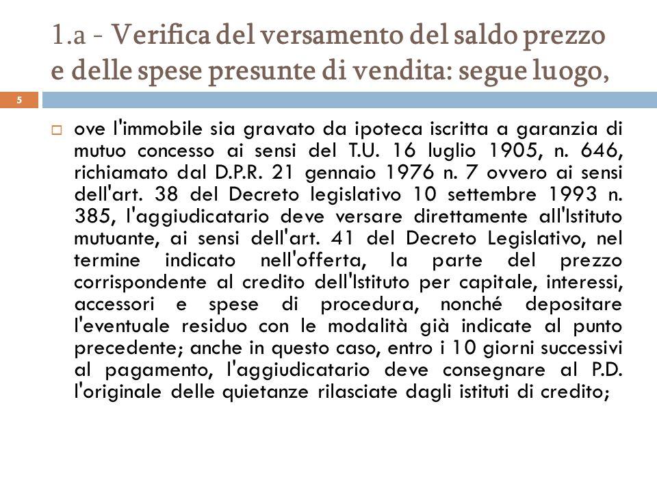 1.a - Verifica del versamento del saldo prezzo e delle spese presunte di vendita: mutuo, Dr.
