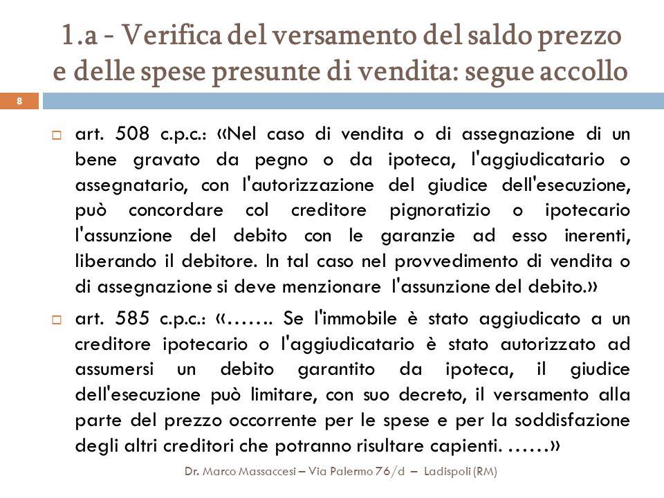 1.b - Aggiornamento visure ipotecarie e verifiche preliminari all'emissione del Decreto di trasferimento Dr.