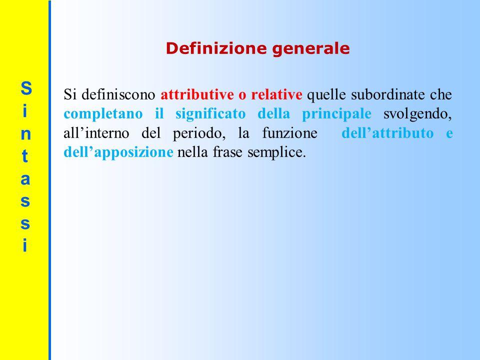 SintassiSintassi Sono espansioni del nucleo fondamentale della frase semplice costituito dal soggetto- predicato verbale- complemento oggetto.