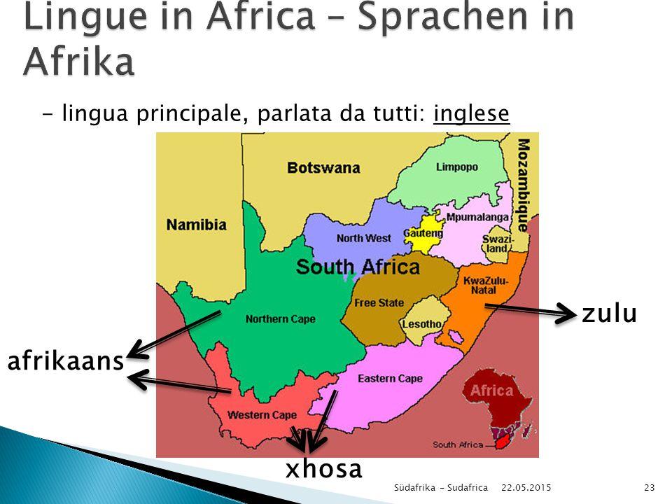 22.05.2015 Südafrika - Sudafrica23 zulu xhosa afrikaans - lingua principale, parlata da tutti: inglese