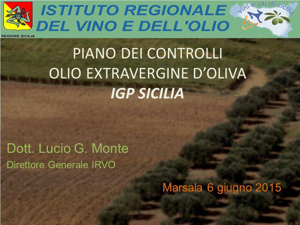 PIANO DEI CONTROLLI OLIO EXTRAVERGINE D'OLIVA IGP SICILIA Dott.