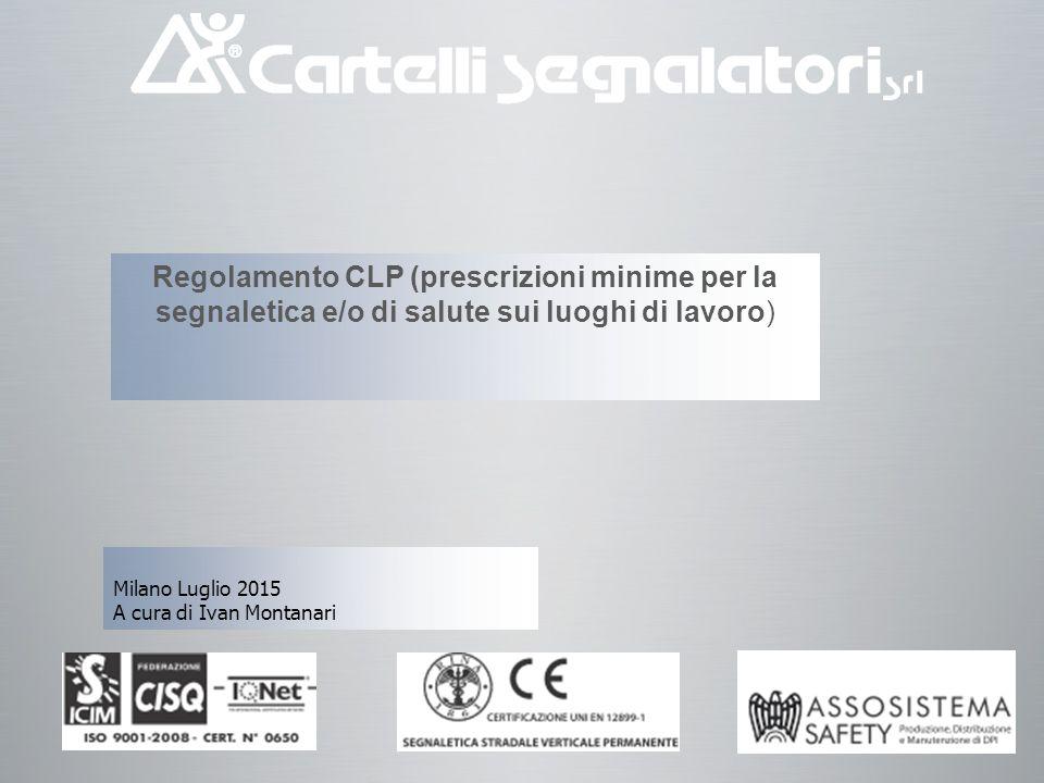 Le regole gioco si integrano sempre di più Direttiva 92/58 (revisione 2014) più CLP 1 giugno 2015 Titolo V e allegati da XXIV a XXXII WG1 ISO3864-1 Principi generali ISO3864-2 Prodotti UNI 7543-1-2-3 Recepito parziale ISO3864-1 ISO 7010 Simboli recepiti in Europa ed in Italia come UNI EN ISO 7010:2012 ISO 16069 SWGS UNI 7544 Divieto (ritirate in parte) UNI 7547 Obbligo (ritirate Tutte) UNI 7545 Avvertimento ( ritirate in parte) UNI 7546 Salvataggio & Antincendio (ritirate in parte) ISO TC 145/sc2 WG3WG2 Direttiva 89/391 Decreto Lgs.