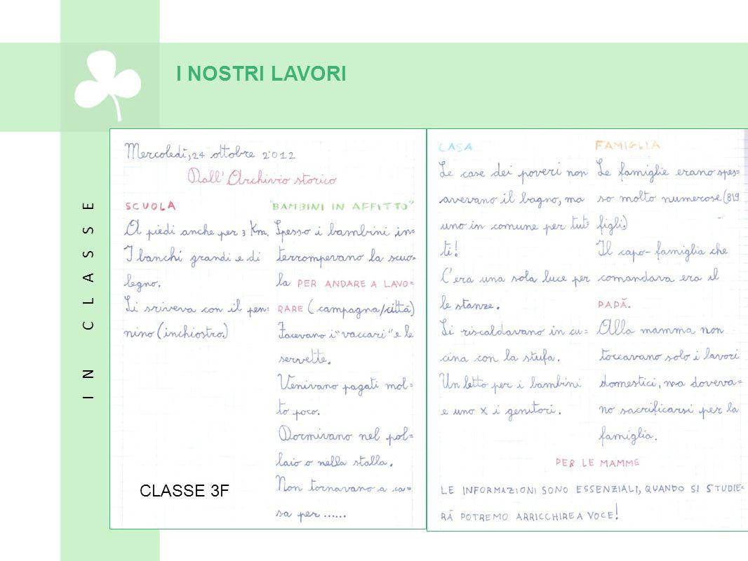 I NOSTRI LAVORI CLASSE 3F
