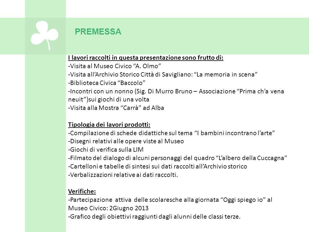 """I lavori raccolti in questa presentazione sono frutto di: -Visita al Museo Civico """"A. Olmo"""" -Visita all'Archivio Storico Città di Savigliano: """"La memo"""