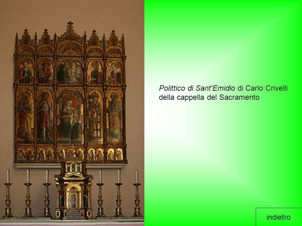 indietro Polittico di Sant'Emidio di Carlo Crivelli della cappella del Sacramento
