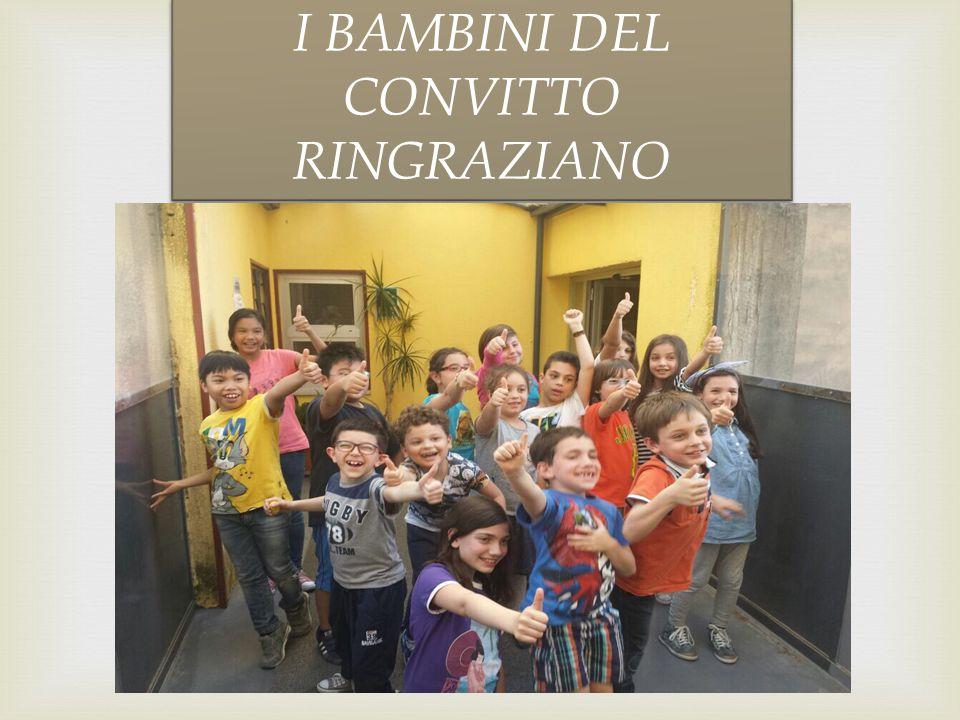 I BAMBINI DEL CONVITTO RINGRAZIANO