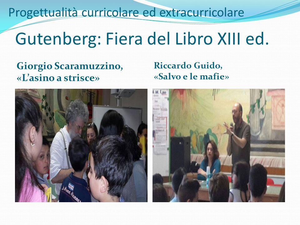 Gutenberg: Fiera del Libro XIII ed. Giorgio Scaramuzzino, «L'asino a strisce» Riccardo Guido, «Salvo e le mafie»