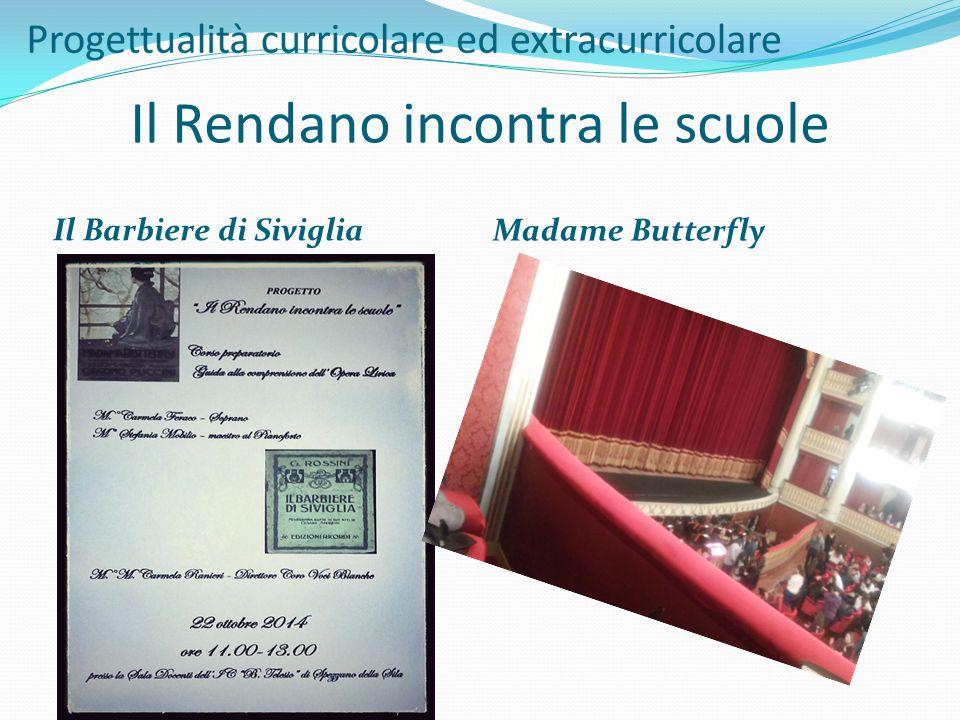 Il Rendano incontra le scuole Il Barbiere di Siviglia Madame Butterfly