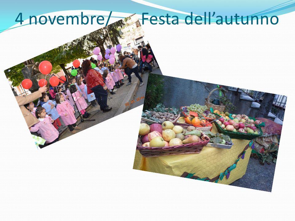 4 novembre/ Festa dell'autunno
