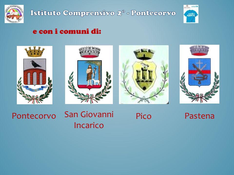 Pontecorvo San Giovanni Incarico Pico Pastena e con i comuni di: