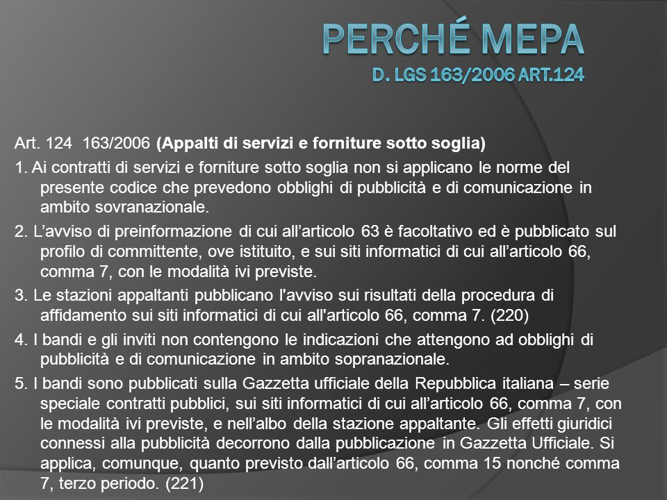 Art.124 163/2006 (Appalti di servizi e forniture sotto soglia) 6.