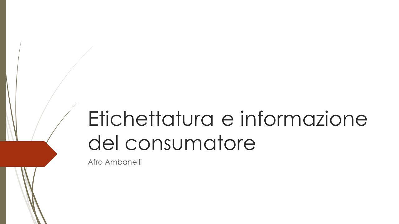 Etichettatura e informazione del consumatore Afro Ambanelli