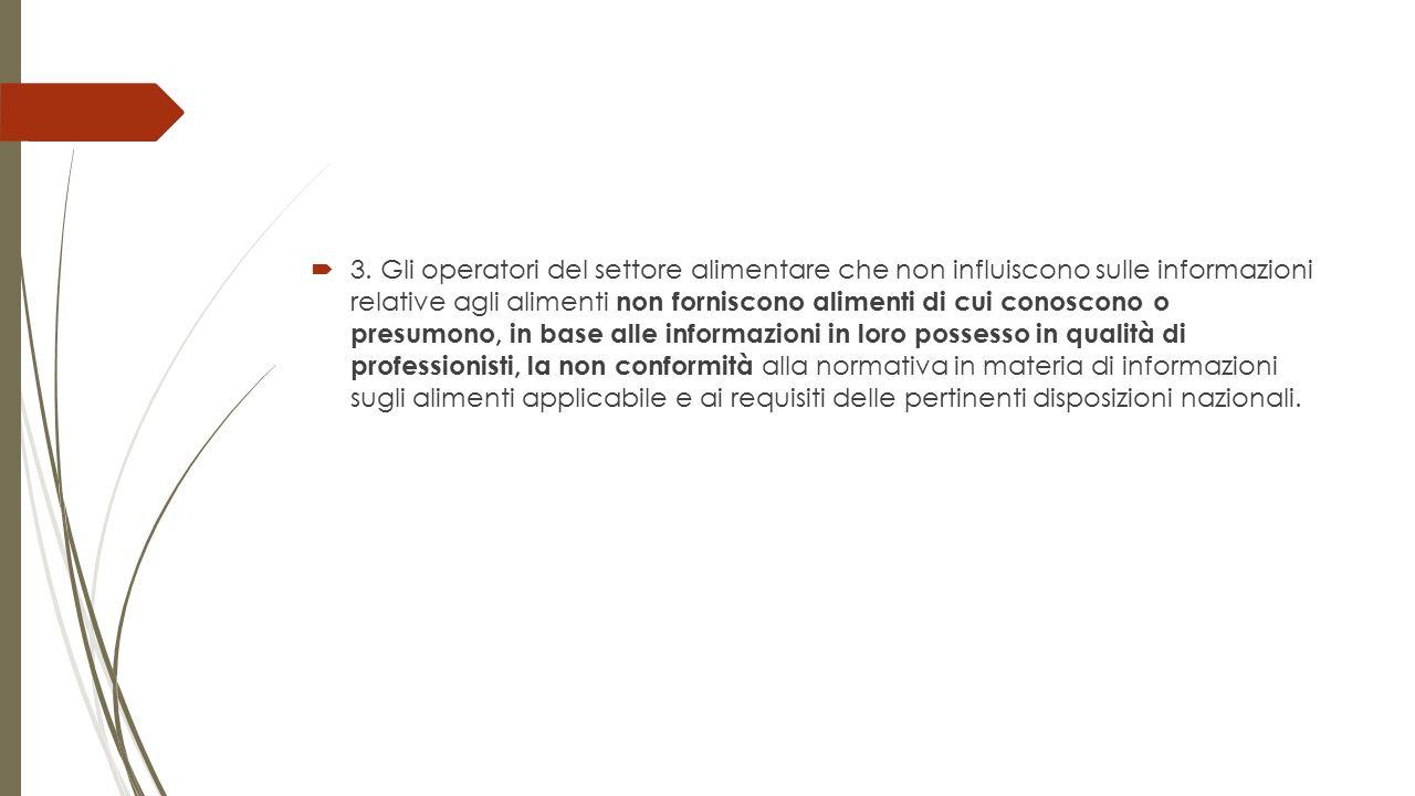 Art.44 - Disposizioni nazionali per gli alimenti non preimballati  1.