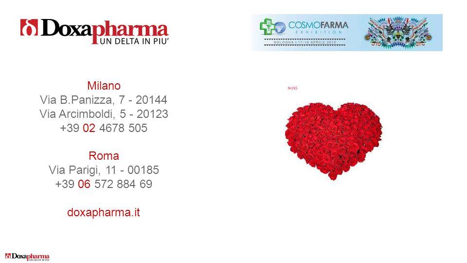 Milano Via B.Panizza, 7 - 20144 Via Arcimboldi, 5 - 20123 +39 02 4678 505 Roma Via Parigi, 11 - 00185 +39 06 572 884 69 doxapharma.it