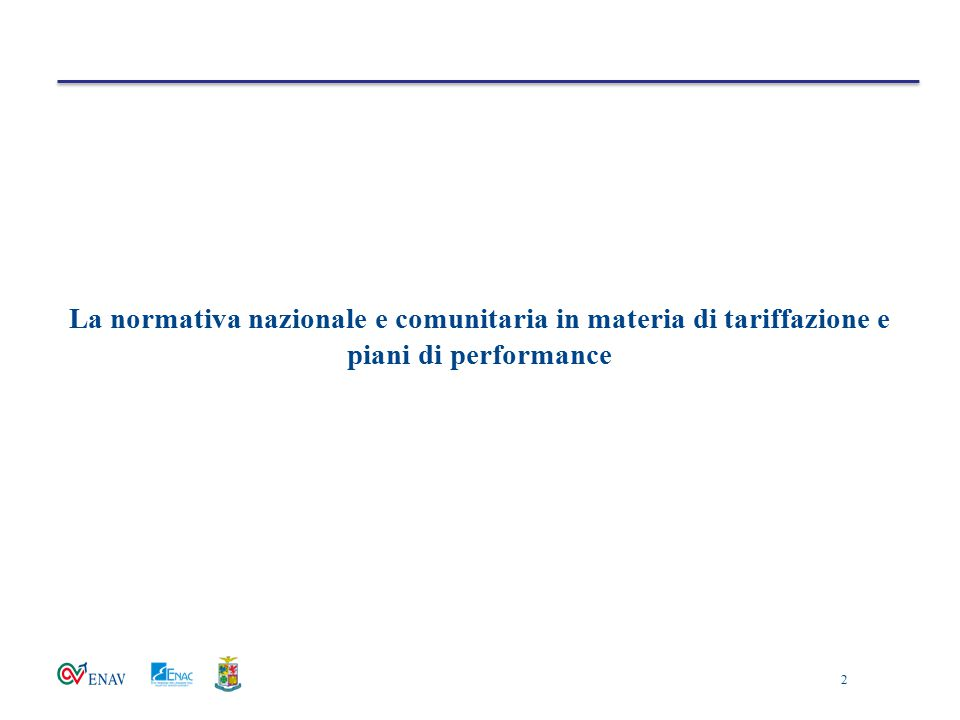 La normativa nazionale e comunitaria in materia di tariffazione e piani di performance 2