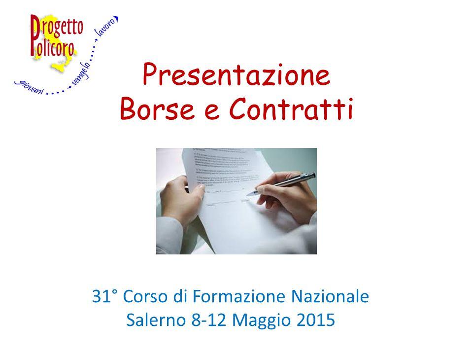 Presentazione Borse e Contratti 31° Corso di Formazione Nazionale Salerno 8-12 Maggio 2015
