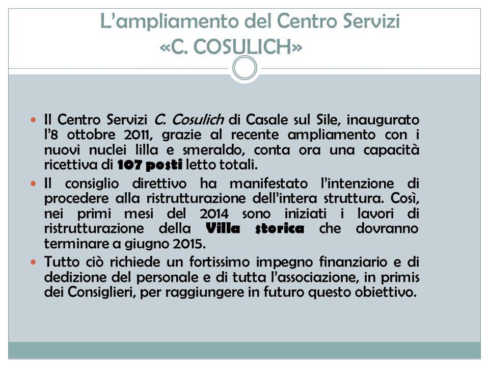 L'ampliamento del Centro Servizi «C.COSULICH» Il Centro Servizi C.