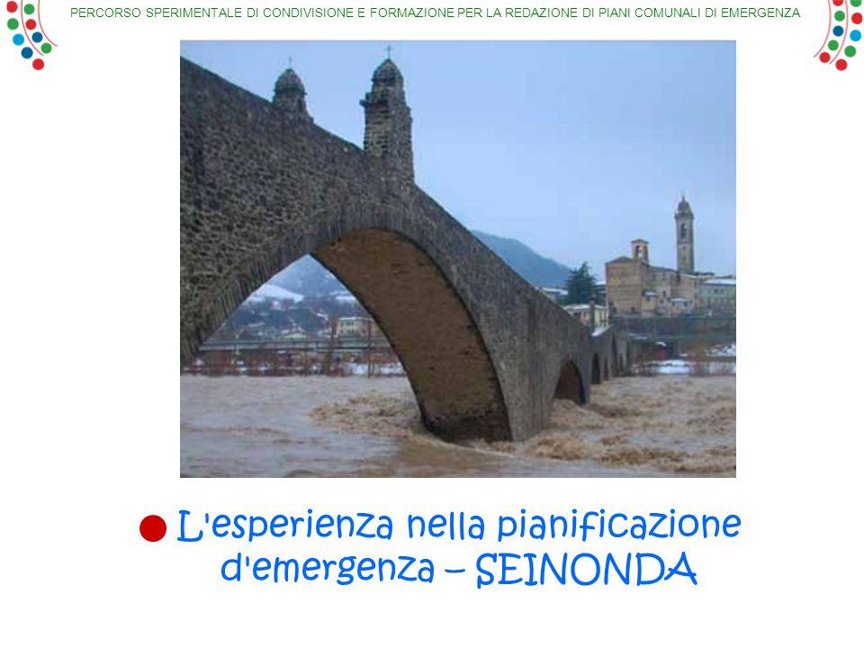 L esperienza nella pianificazione d emergenza – SEINONDA