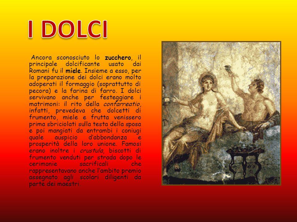 Ancora sconosciuto lo zucchero, il principale dolcificante usato dai Romani fu il miele.