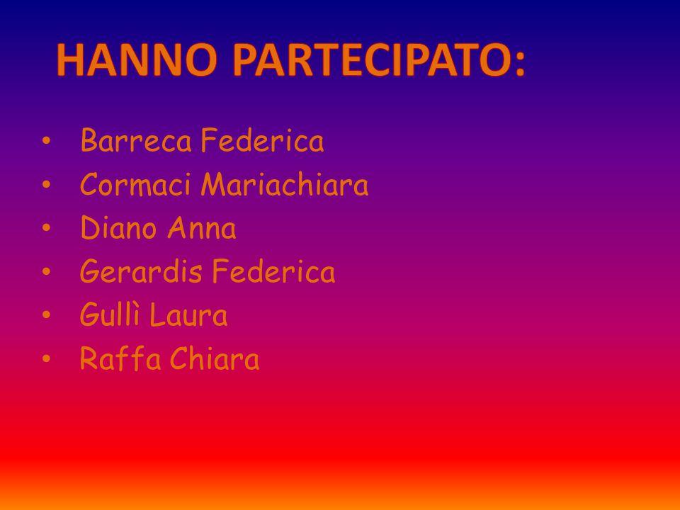 Barreca Federica Cormaci Mariachiara Diano Anna Gerardis Federica Gullì Laura Raffa Chiara