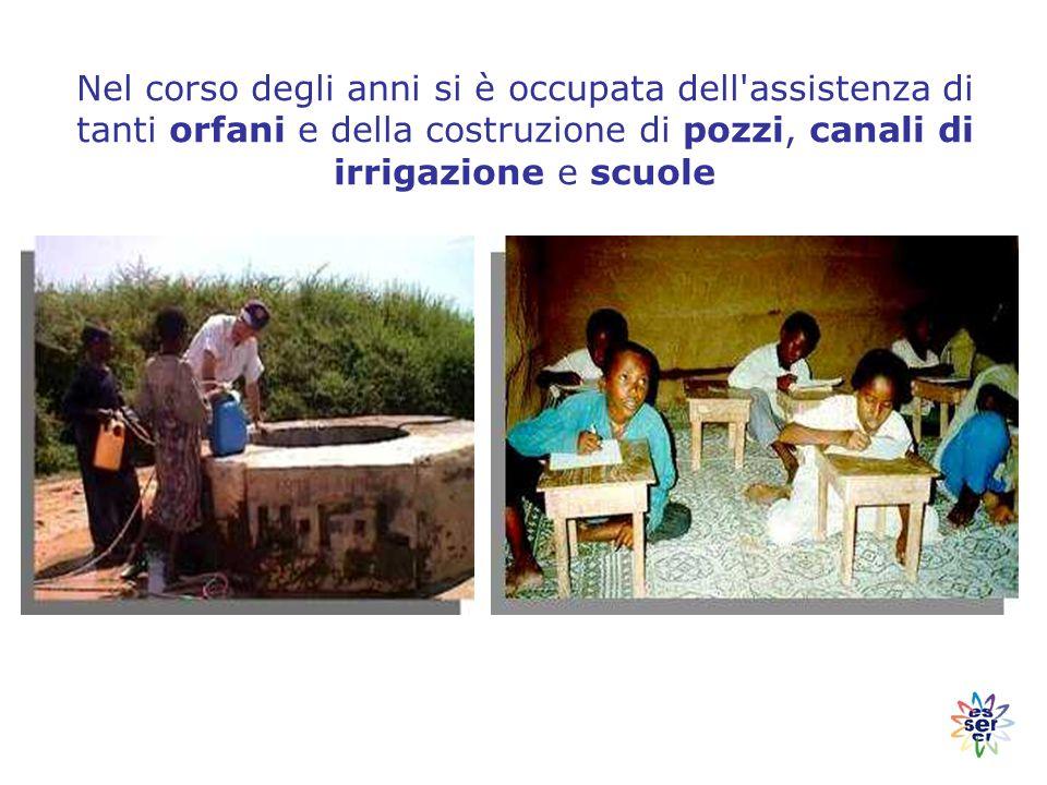 Nel corso degli anni si è occupata dell assistenza di tanti orfani e della costruzione di pozzi, canali di irrigazione e scuole